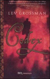 Foto Cover di Codex, Libro di Lev Grossman, edito da BUR Biblioteca Univ. Rizzoli