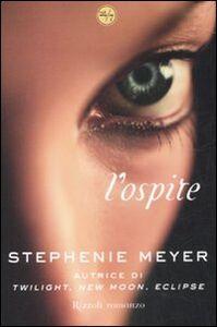 Foto Cover di L' ospite, Libro di Stephenie Meyer, edito da Rizzoli