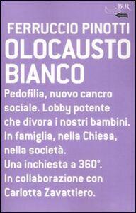 Libro Olocausto bianco Ferruccio Pinotti