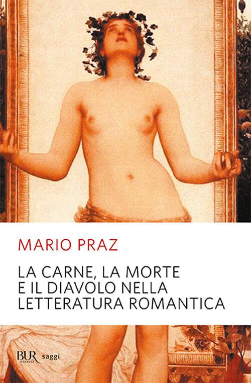La carne, la morte e il diavolo nella letteratura romantica