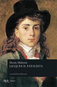 Foto Cover di Jacques il fatalista, Libro di Denis Diderot, edito da BUR Biblioteca Univ. Rizzoli