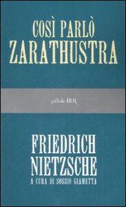 Foto Cover di Così parlò Zarathustra, Libro di Friedrich Nietzsche, edito da BUR Biblioteca Univ. Rizzoli