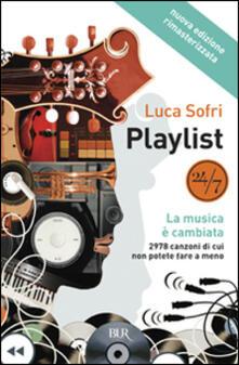 Playlist. La musica è cambiata - Luca Sofri - copertina