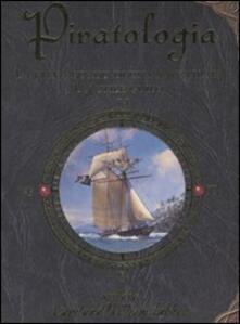 Writersfactory.it Piratologia. La vita a bordo di una nave pirata. Un'utile guida Image