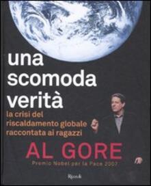 Una scomoda verità. La crisi del riscaldamento globale - Al Gore - copertina