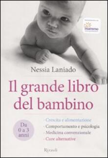 Il grande libro del bambino. Da 0 a 3 anni.pdf