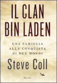 Ilmeglio-delweb.it Il clan Bin Laden. Una famiglia alla conquista dei due mondi Image
