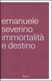 Immortalità e destino