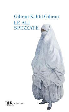 Le ali spezzate - Kahlil Gibran - copertina