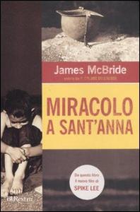 Libro Miracolo a Sant'Anna James McBride