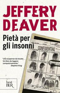 Libro Pietà per gli insonni Jeffery Deaver