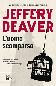 Libro L' uomo scomparso Jeffery Deaver