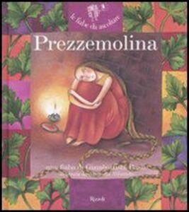 Libro Prezzemolina. Con CD Audio Giambattista Basile , Antonella Abbatiello