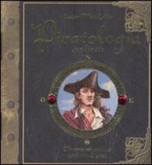Teamforchildrenvicenza.it Piratologia applicata. Un corso per aspiranti cacciatori di pirati. Con adesivi Image