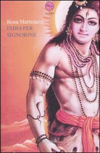 Libro India per signorine Rosa Matteucci