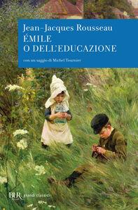 Libro Émilie o dell'educazione Jean-Jacques Rousseau