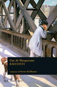Libro Racconti Guy de Maupassant