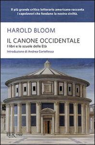 Libro Il canone occidentale. I libri e le scuole delle età Harold Bloom