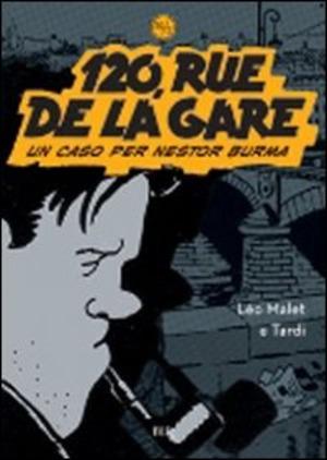 120, Rue de la Gare. Un caso per Nestor Burma