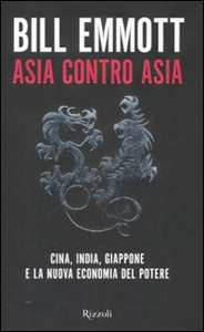 Libro Asia contro Asia Bill Emmott