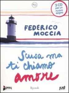 Foto Cover di Scusa ma ti chiamo amore. Audiolibro. 3 CD Audio, Libro di Federico Moccia, edito da Rizzoli
