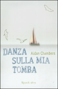 Libro Danza sulla mia tomba Aidan Chambers