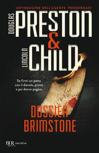 Libro Dossier Brimstone Douglas Preston , Lincoln Child