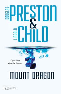 Libro Mount Dragon Douglas Preston , Lincoln Child