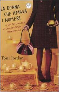 Libro La donna che amava i numeri Tony Jordan