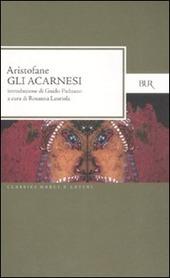 Gli Acarnesi. Testo greco a fronte
