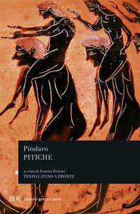 Foto Cover di Pitiche. Testo greco a fronte, Libro di Pindaro, edito da BUR Biblioteca Univ. Rizzoli