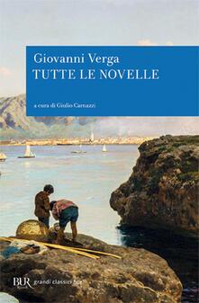 Tutte le novelle - Giovanni Verga - copertina
