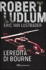 Libro L' eredità di Bourne Robert Ludlum