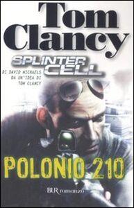Libro Polonio 210. Splinter Cell Tom Clancy , David Michaels