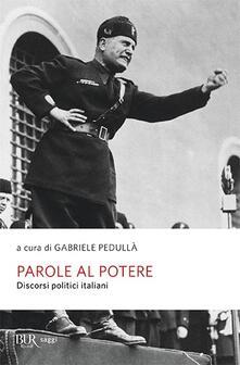 Librisulladiversita.it Parole al potere. Discorsi politici italiani Image