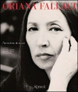 Libro Oriana Fallaci. Fiorentina di razza. Catalogo della mostra (Firenze, 18 aprile 2008-11 maggio 2008)