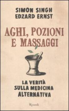 Writersfactory.it Aghi, pozioni e massaggi. La verità sulla medicina alternativa Image