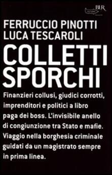 Secchiarapita.it Colletti sporchi Image