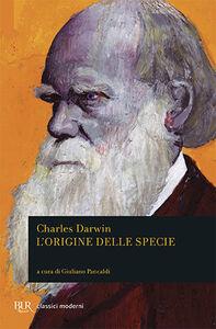Foto Cover di L' origine delle specie, Libro di Charles Darwin, edito da BUR Biblioteca Univ. Rizzoli