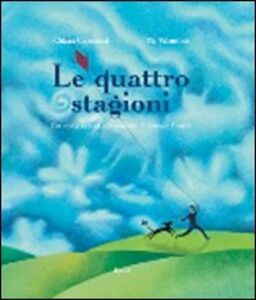 Le quattro stagioni. Con CD Audio