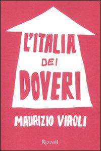Libro L' Italia dei doveri Maurizio Viroli