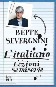 L' italiano. Lezioni semiserie