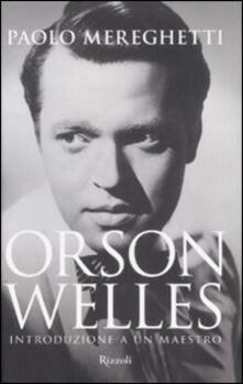 Birrafraitrulli.it Orson Welles. Introduzione a un maestro Image