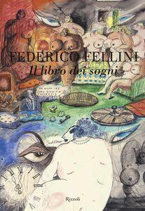 Libro Il libro dei sogni Federico Fellini 0
