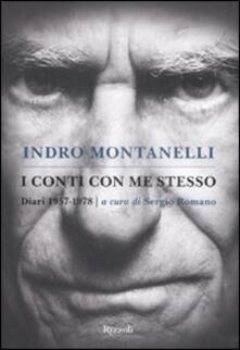 I conti con me stesso. I diari 1957-1978 - Indro Montanelli - copertina