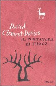 Libro Il portatore di fuoco David Clement-Davies
