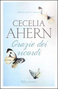 Libro Grazie dei ricordi Cecelia Ahern