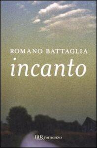 Libro Incanto Romano Battaglia