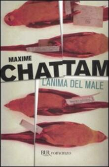 L' anima del male - Maxime Chattam - copertina