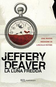 Libro La luna fredda Jeffery Deaver